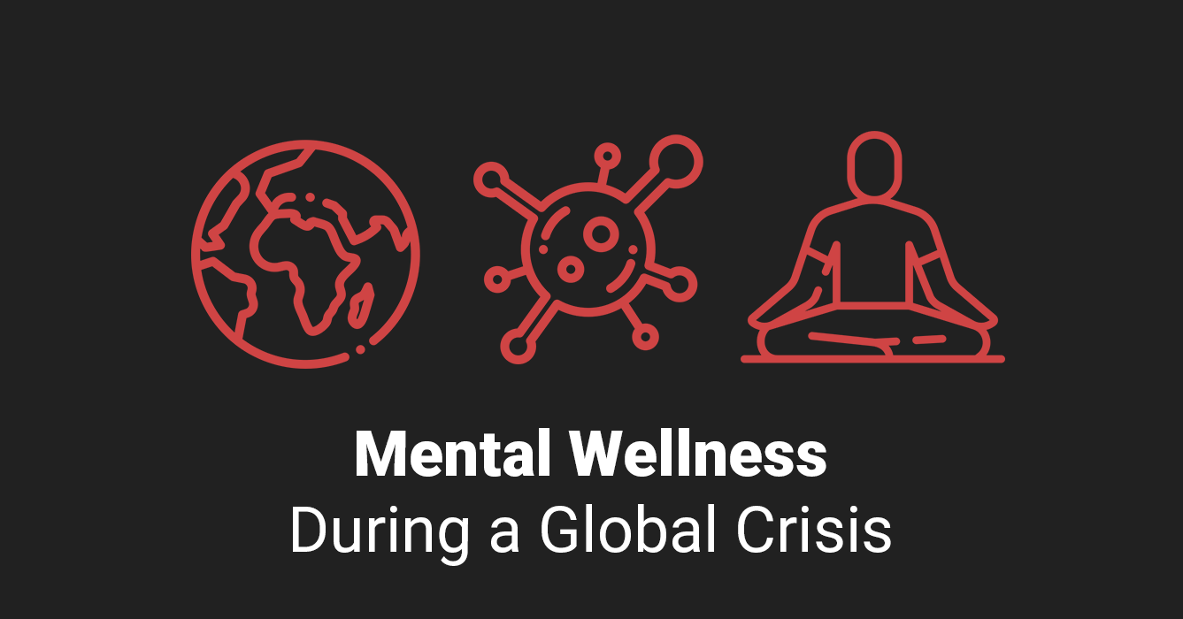 Mental Wellness During a Global Crisis | Therapist Aid
