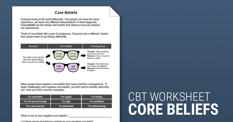 Core Beliefs Worksheet Therapist Aid