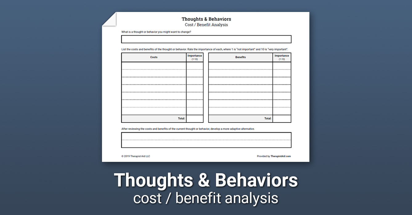 Thoughts Behaviors Costs And Benefits Worksheet