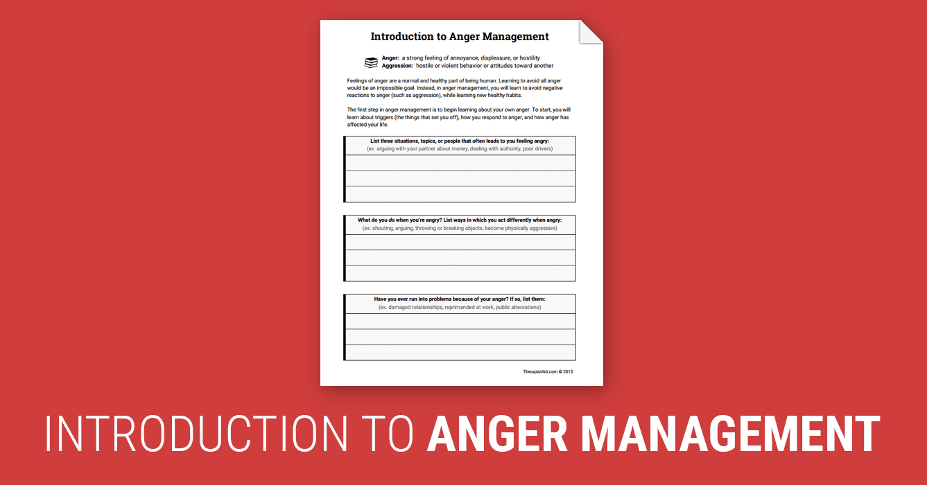 Introduction To Anger Management Worksheet Therapist Aid