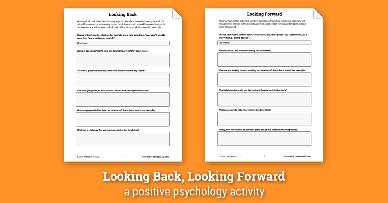 Looking Back, Looking Forward (Worksheet) | Therapist Aid