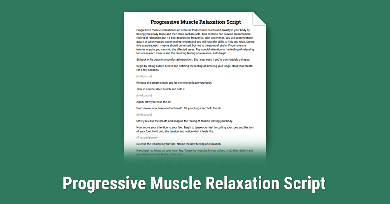 Progressive Muscle Relaxation Script (Worksheet) | Therapist Aid
